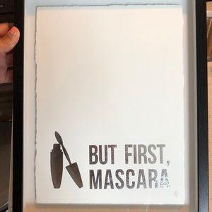 But first, Mascara Sign